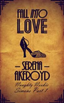 Fall Into Love - Serena Akeroyd