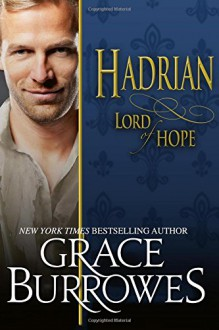 Hadrian Lord of Hope (Lonely Lords) (Volume 12) - Grace Burrowes