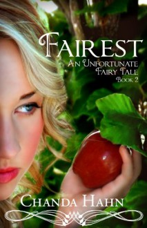 Fairest - Chanda Hahn