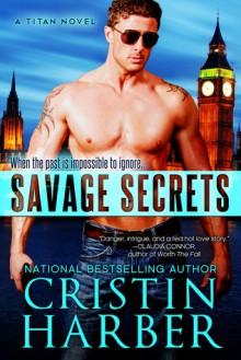 Savage Secrets - Cristin Harber