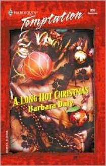 A Long Hot Christmas - Barbara Daly