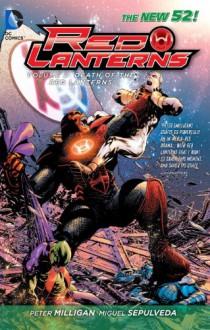 Red Lanterns, Vol. 2: The Death of the Red Lanterns - Peter Milligan, Miguel Sepúlveda, Ed Benes