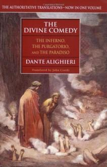 The Divine Comedy (The Inferno, The Purgatorio, and The Paradiso) - Dante Alighieri, John Ciardi