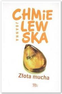 Zota Mucha - Joanna Chmielewska