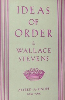 Ideas of Order - Wallace Stevens