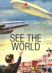 See the World - Jim Heimann, Various