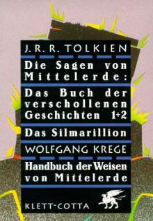 Die Sagen von Mittelerde (4 Bände im Schuber) - J.R.R. Tolkien, 'Wolfgang Krege'