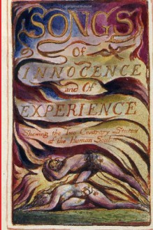 Songs of Innocence and of Experience - William Blake, Will Jonson
