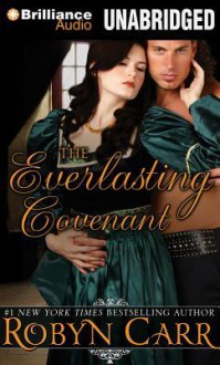 The Everlasting Covenant - Robyn Carr, Nicola Barber