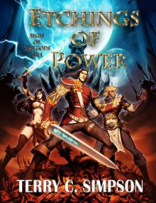 Etchings of Power (Aegis of the Gods Book 1) - Terry C. Simpson
