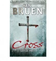 Cross - Ken Bruen