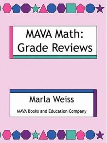 Mava Math: Grade Reviews - Marla Weiss