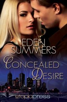 Concealed Desire - Eden Summers