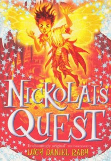 Nickolai's Quest (The Nickolai Series) - Lucy Daniel Raby, Ted Dewan, David Wyatt