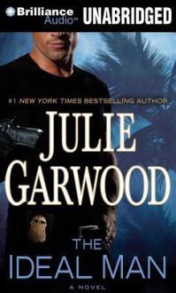 The Ideal Man - Julie Garwood, Christina Traister