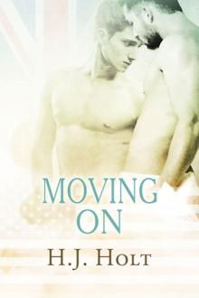 Moving On - H.J. Holt