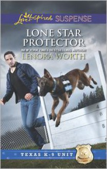 Lone Star Protector - Lenora Worth
