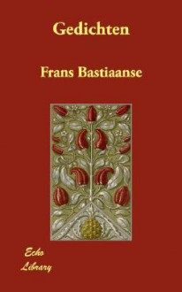Gedichten - Frans Bastiaanse