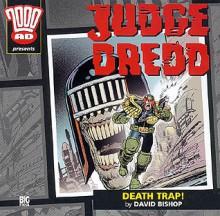 Judge Dredd: Death Trap! - David Bishop