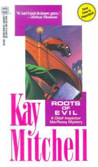 Roots Of Evil - Alan F. Mitchell
