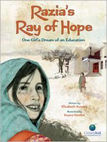 Razia's Ray of Hope: One Girl's Dream of an Education - Elizabeth Suneby, Suana Verelst (Illustrator)