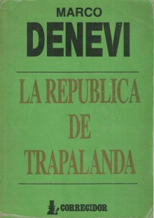 La república de Trapalanda - Marco Denevi