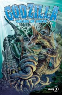 Godzilla: Rulers of Earth Volume 3 - Matt Frank, Chris Mowry, Jeff Zornow