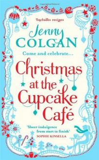 Christmas at the Cupcake Café - Jenny Colgan