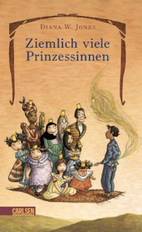 Ziemlich viele Prinzessinnen (Howl's Moving Castle, #2) - Diana Wynne Jones
