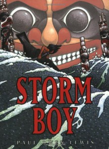 Storm Boy - Paul Owen Lewis