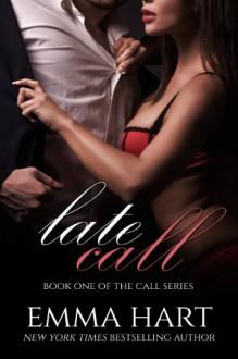 Late Call (Call #1) - Emma Hart