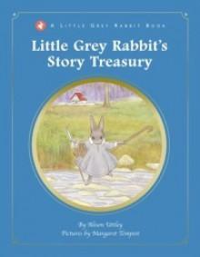Little Grey Rabbit's Story Treasury - Alison Uttley, Margaret Tempest