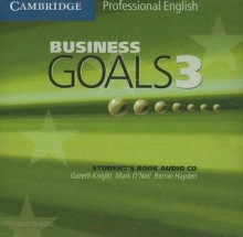 Business Goals 3 Audio CD - Gareth Knight, Bernie Hayden, Mark O'Neil