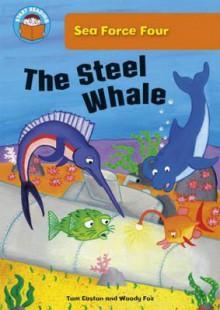 The Steel Whale - Tom Easton