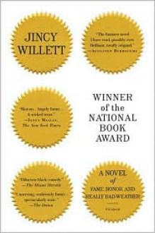 Winner of the National Book Award: A Novel of Fame, Honor, and Really Bad Weather - Jincy Willett