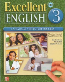 Excellent English Level 3 Student Book with Audio Highlights and Workbook with Audio CD Pack: Language Skills For Success - Forstrom, Mary Ann Maynard, Ingrid Wisniewska