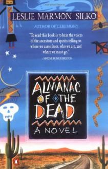 Almanac of the Dead - Leslie Marmon Silko