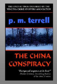 The China Conspiracy - P. M. Terrell