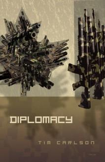 Diplomacy - Tim Carlson