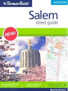 The Thomas Guide Salem Street Guide - Rand McNally