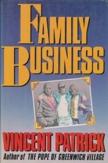 Family Business - Vincent Patrick