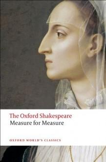 Measure for Measure (Oxford World's Classics) - N.W. Bawcutt, William Shakespeare