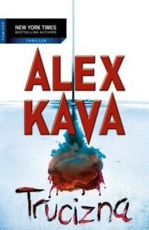 Trucizna - Alex Kava