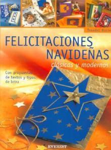 Felicitaciones Navidenas: Clasicas y Modernas [With Patterns] - Traudel Hartel