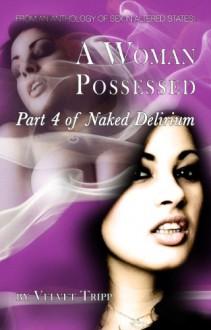 A Woman Possessed - Velvet Tripp