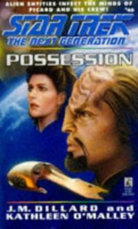 Possession - J.M. Dillard, Kathleen O'Malley
