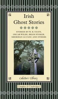 Irish Ghost Stories - David Stuart Davies