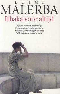 Ithaka voor altijd - Luigi Malerba