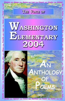 The Voice of Washington Elementary - 2004 - Anya Charles, Aman Charles