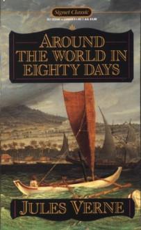 Around the World in 80 Days - Thurston Clarke, Jules Verne